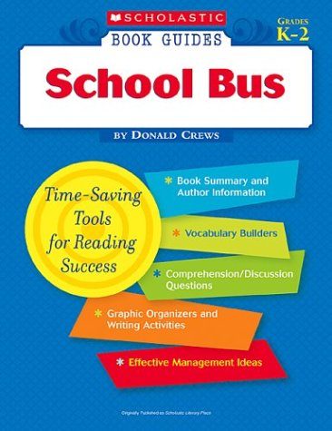 9780439571609: School Bus (Scholastic Book Guides, Grades K-2)