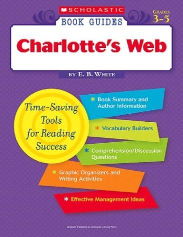 Scholastic Book Guides: Charlotte's Web (9780439571715) by E. B. White