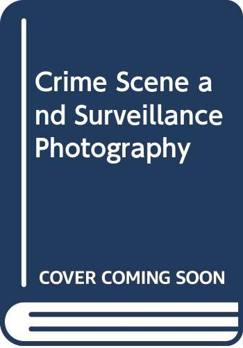 9780439571821: Crime Scene and Surveillance Photography