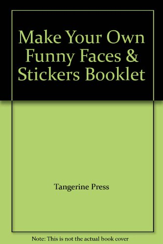 9780439571937: Make Your Own Funny Faces & Stickers Booklet