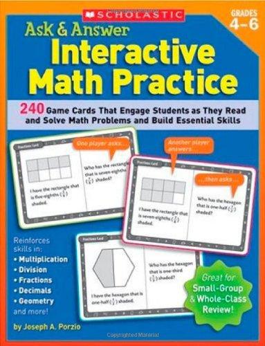 Ask & Answer Interactive Math Practice: Grades: Joseph Porzio