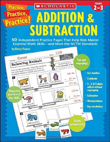 9780439572187: Practice, Practice, Practice! Addition & Subtraction: 50 Independent Practice Pages That Help Kids Master Essential Math Skills—and Meet the NCTM Standards