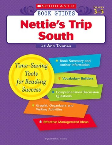 9780439572330: Nettie's Trip South (Scholastic Book Guides Grades 3-5)
