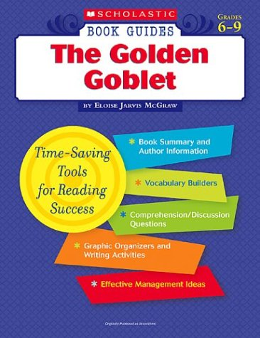 9780439572552: The Golden Goblet (Scholastic Book Guides, Grades 6-9)