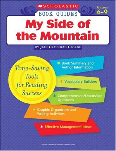 9780439572774: Scholastic Book Guides: My Side of the Mountain