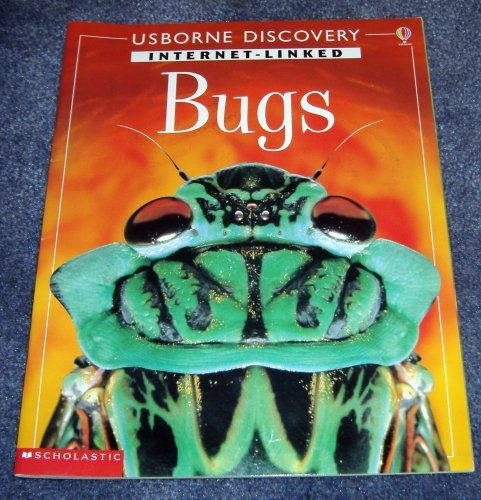 9780439573207: Bugs (Usborne Discovery Internet-linked) [Paperback] by Dickins, Rosie