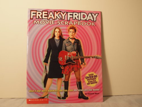 9780439573368: Freaky Friday: A Movie Scrapbook