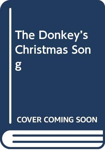 9780439573436: The Donkey's Christmas Song