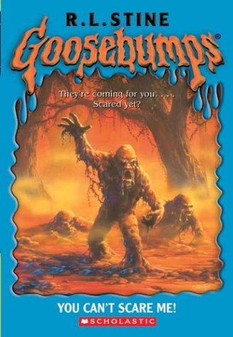 9780439573658: You Can't Scare Me (Goosebumps)