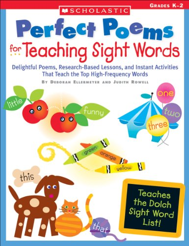 9780439574044: Perfect Poems for Teaching Sight Words: Delightful Poems, Research-Based Lessons, and Instant Activities That Teach the Top High-Frequency Words (Teaching Resources)