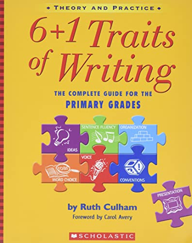 9780439574129: 6 + 1 Traits of Writing: The Complete Guide for the Primary Grades