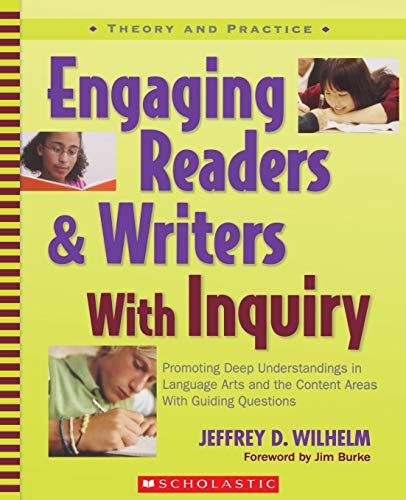 9780439574136: Engaging Readers & Writers with Inquiry: Promoting Deep Understandings in Language Arts and the Content Areas with Guiding Questions (Theory and Practice)