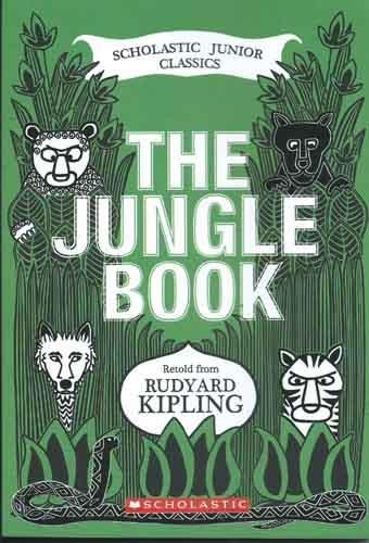 The Jungle Book (Scholastic Junior Classics): Jane B. Mason,