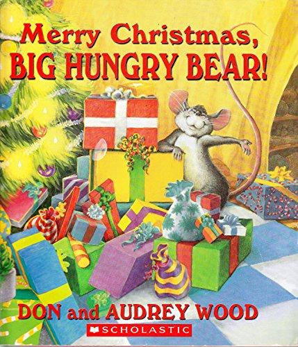 9780439574587: Merry Christmas, Big Hungry Bear!