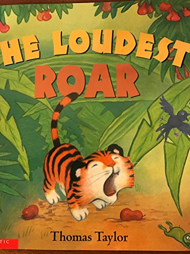 9780439574761: The Loudest Roar