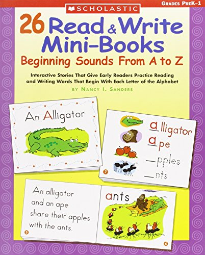 9780439576277: 26 Read & Write Mini-Books: Beginning Sounds From A to Z: Interactive Stories That Give Early Readers Practice Reading and Writing Words That Begin With Each Letter of the Alphabet