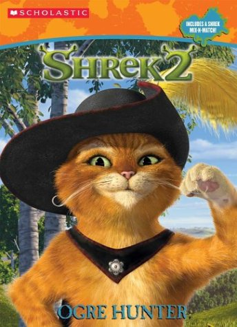 Shrek 2: Ogre Hunter (With Mix &: Janet Halfmann; Illustrator-Linda