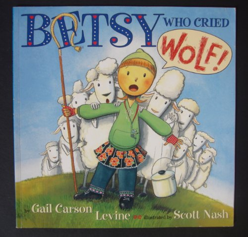 9780439576499: Betsy Who Cried Wolf
