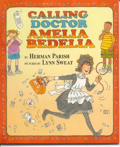 9780439576536: Calling Doctor Amelia Bedelia