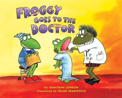 9780439576574: Froggy Goes to the Doctor