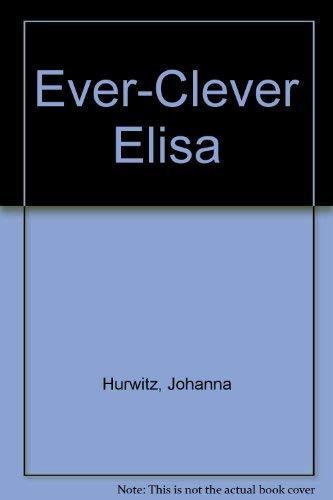 9780439576598: Ever-Clever Elisa