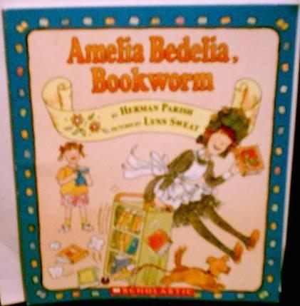 9780439576604: Amelia Bedelia, Bookworm