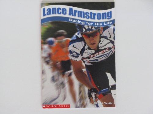 9780439576642: Lance Armstrong: Racing for His Life