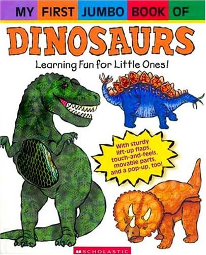 9780439576758: My First Jumbo Book Of Dinosaurs