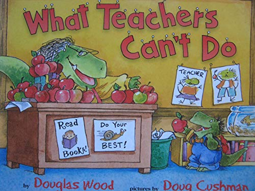 9780439576956: What Teachers Can't Do