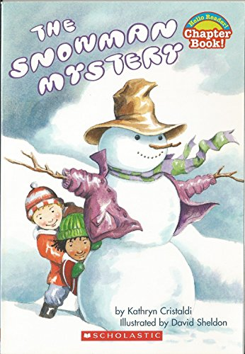 9780439577441: The Snowman Mystery (Hello Reader Chapter Book)