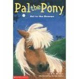 Pal the Pony Sal to the Rescue: Herman, R A