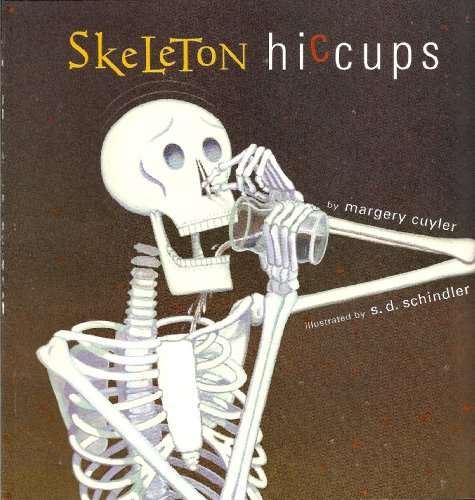 Skeleton Hiccups (0439577586) by Margery Cuyler