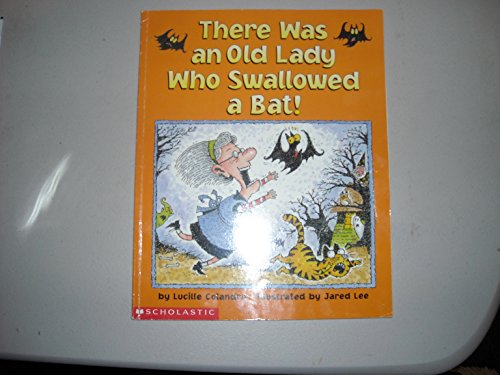 9780439577601: There Was an Old Lady Who Swallowed a Bat!