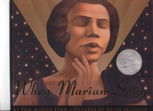 9780439577816: When Marian Sang by Brian Selznick Pam Munoz Ryan (2003-05-03)