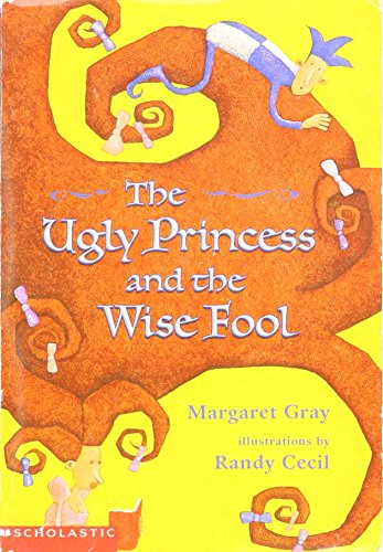 9780439578103: The Ugly Princess and the Wise Fool