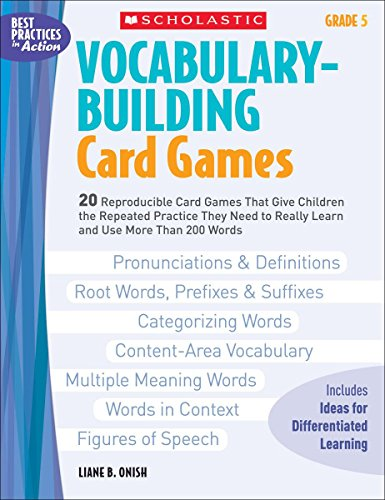 9780439578165: Vocabulary-Building Card Games: Grade 5: 20 Reproducible Card Games That Give Children the Repeated Practice They Need to Really Learn and Use More Than 200 Words (Best Practices in Action)
