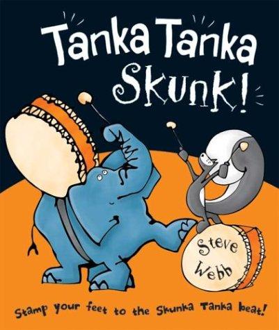 9780439578448: Tanka Tanka Skunk!