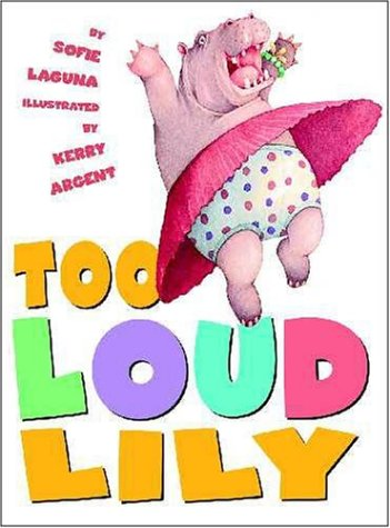 Too Loud Lily (9780439579131) by Sofie Laguna