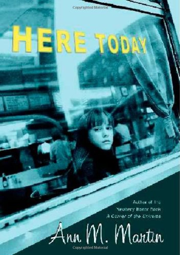 9780439579445: Here Today (Booklist Editor's Choice. Books for Youth (Awards))