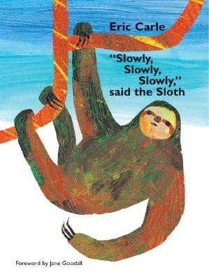 9780439579469: Slowly, Slowly, Slowly, Said the Sloth