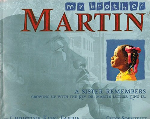 9780439581431: My Brother Martin: A Sister Remembers Growing Up with the Rev. Dr. Martin Luther King Jr.