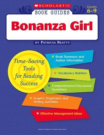 9780439581738: Bonanza Girl (Scholastic Book Guides Grades 6-9)