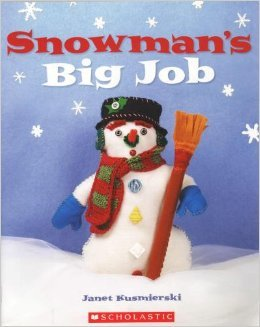 9780439583923: Snowman's Big Job