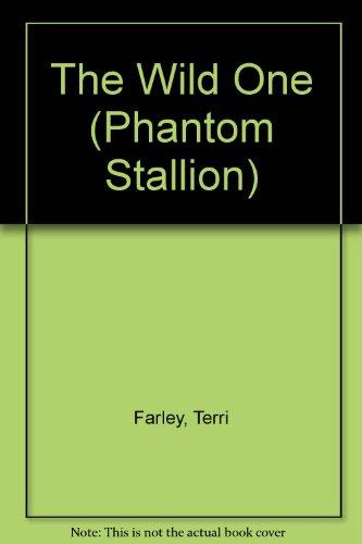 9780439584920: The wild one (Phantom stallion)