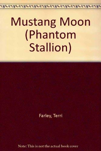 9780439584937: Mustang Moon (Phantom Stallion)
