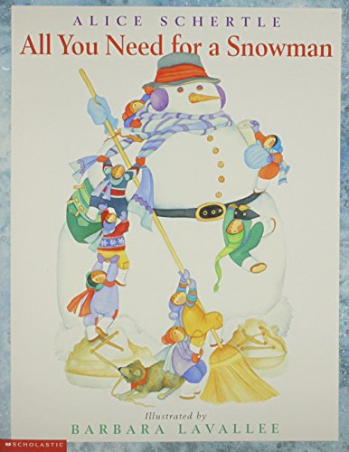 9780439585620: Title: All You Need for a Snowman