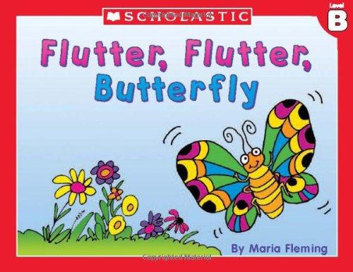 9780439586603: Level B - Flutter, Flutter Butterfly (Little Leveled Readers: Level B)
