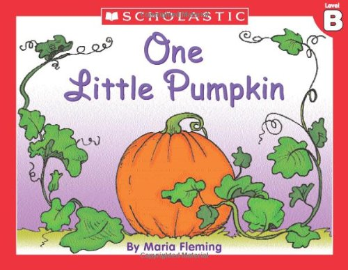 9780439586610: Little Leveled Readers: Level B - One Little Pumpkin: Just the Right Level to Help Young Readers Soar!