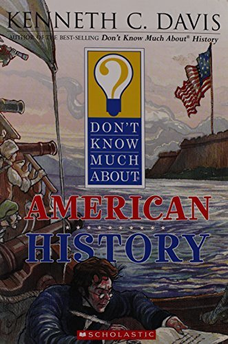 9780439587402: Don't Know Much About American History