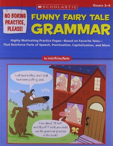 9780439588461: No Boring Practice, Please! Funny Fairy Tale Grammar: Grades 3-4